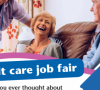 Want a career in adult social care? Our fair is just the job